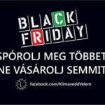 Black Friday — Spórolj meg többet!