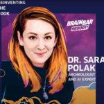 Brain Bar: vajon mit tesz Sara Polak?